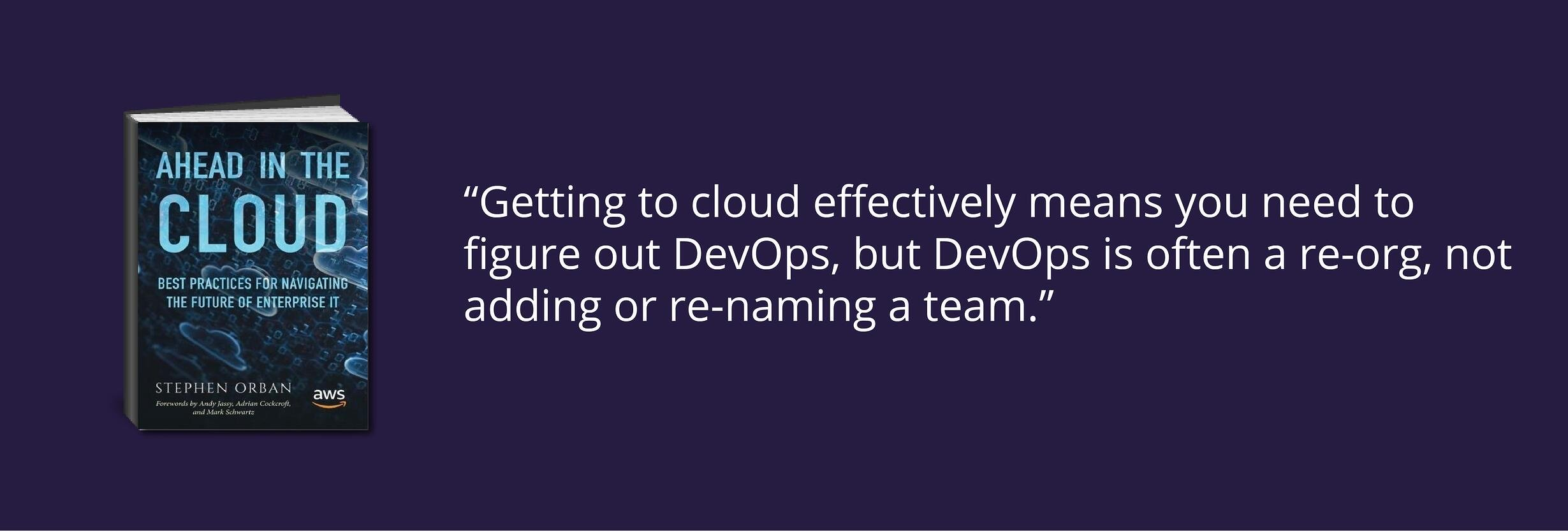 Ahead In The Cloud: Why DevOps Matters
