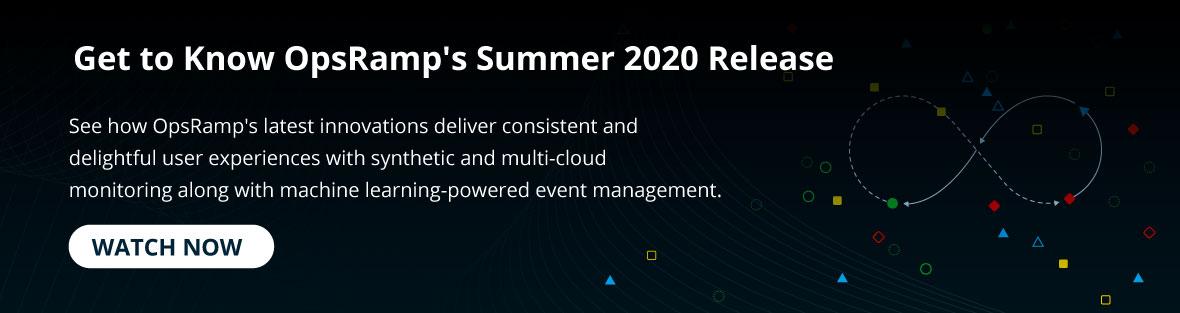 CTA-Summer-2020-release_OpsRamp_Hero
