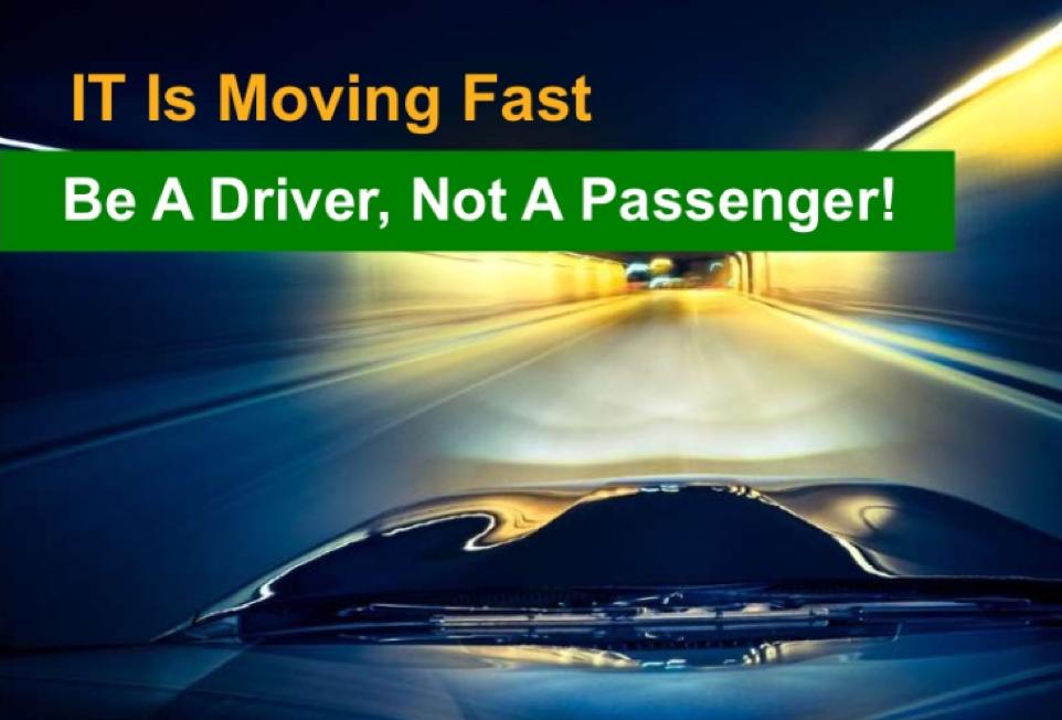 Be A Driver, Not a Passenger