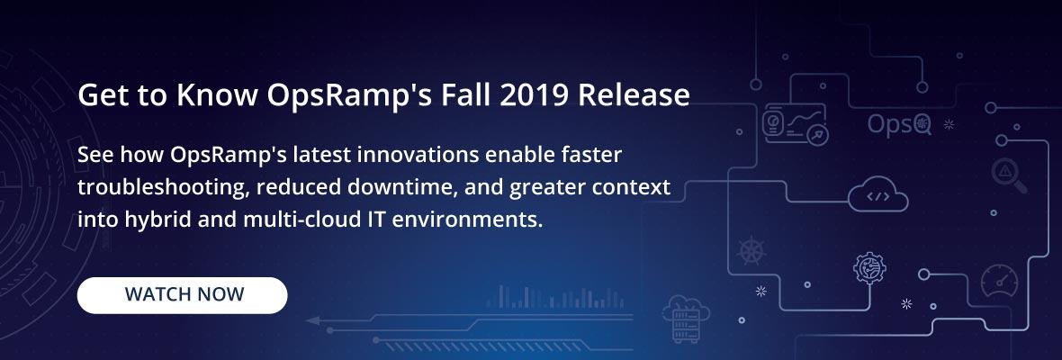 OpsRamp-Fall-2019_Release-webinar-CTA
