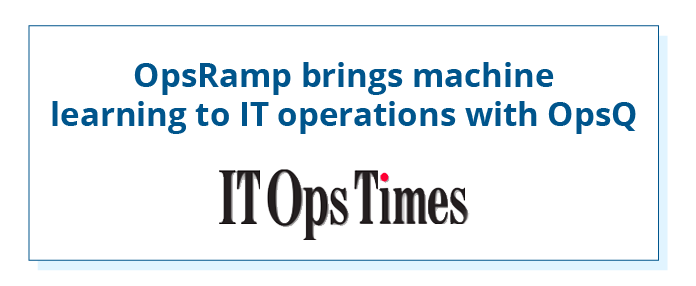 OpsRamp-ITOpsTimes