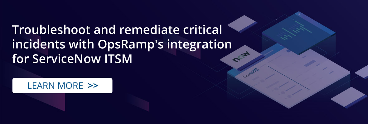OpsRamp-ServiceNow-ITSM-Integration