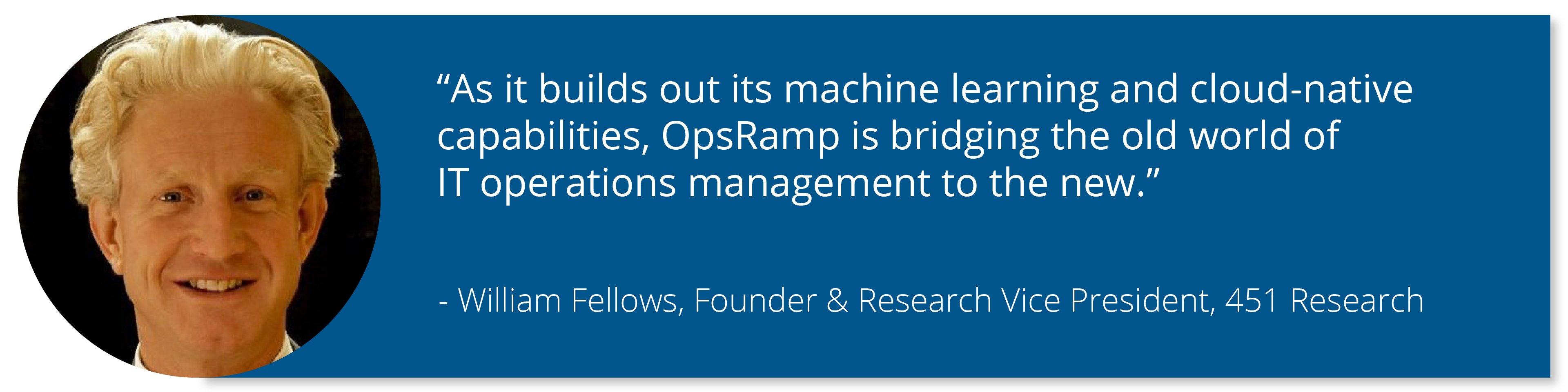 William Fellows-OpsRamp-Market-Impact-Report