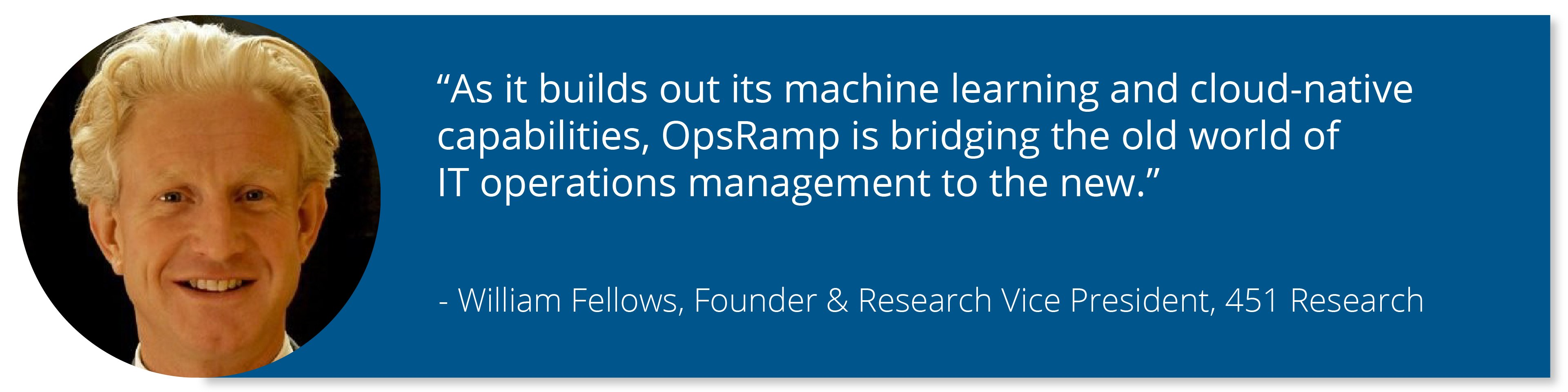 William Fellows-OpsRamp-Market-Impact-Report