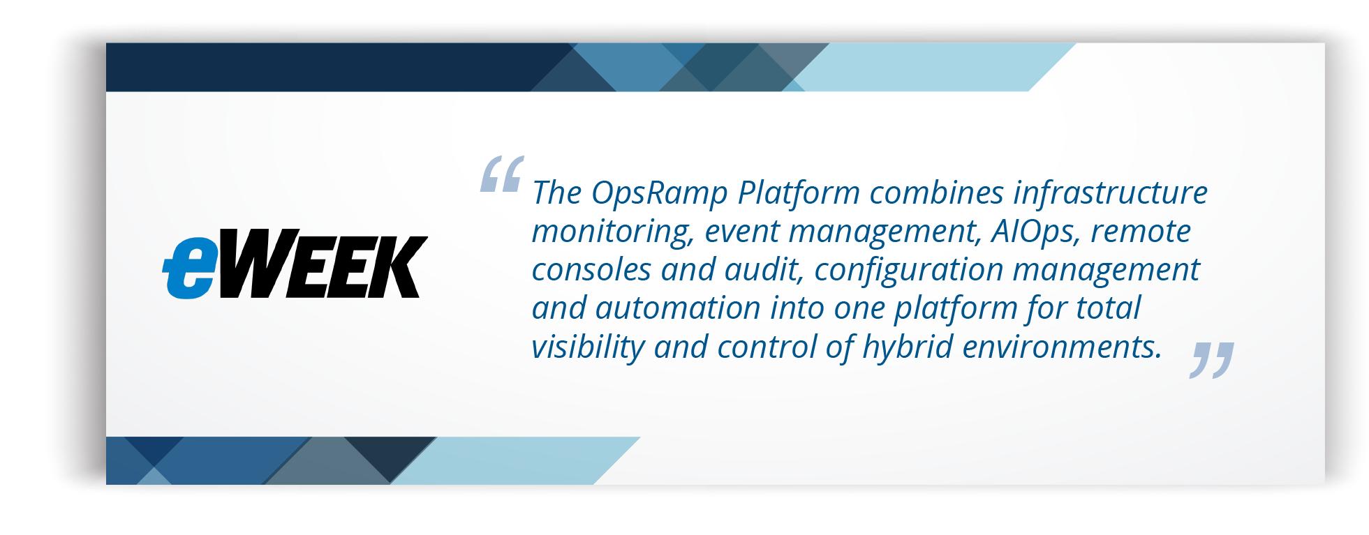 eWeek Review On OpsRamp