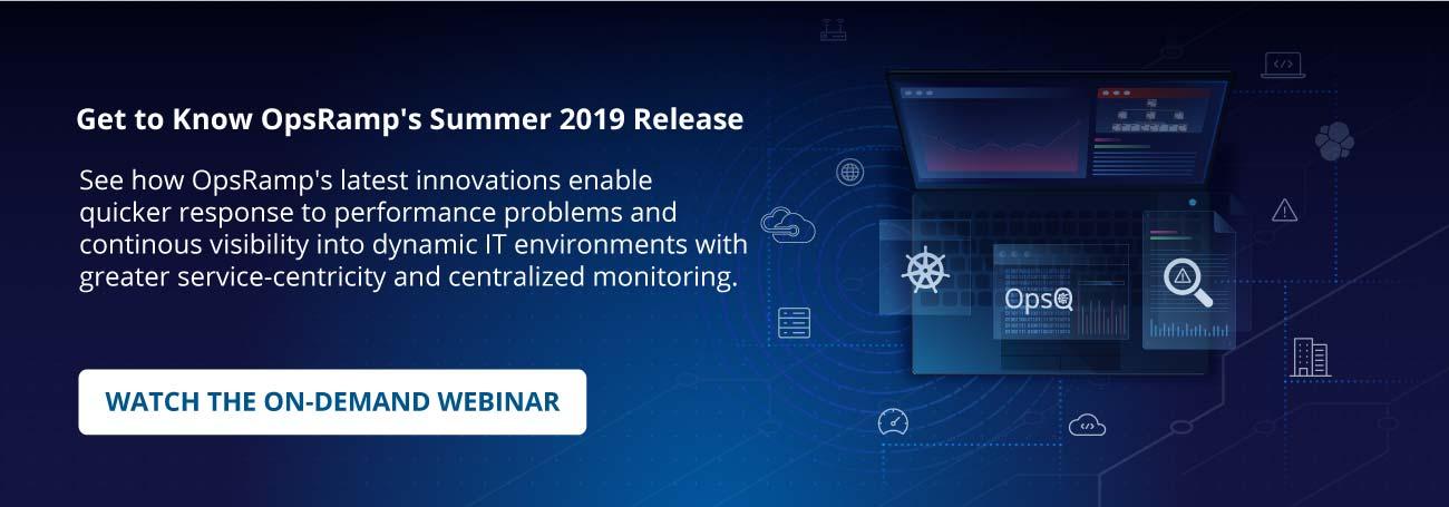 Summer Release OpsRamp CTA