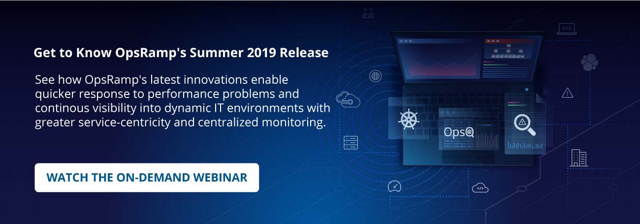Summer Release 2019 OpsRamp Webinar