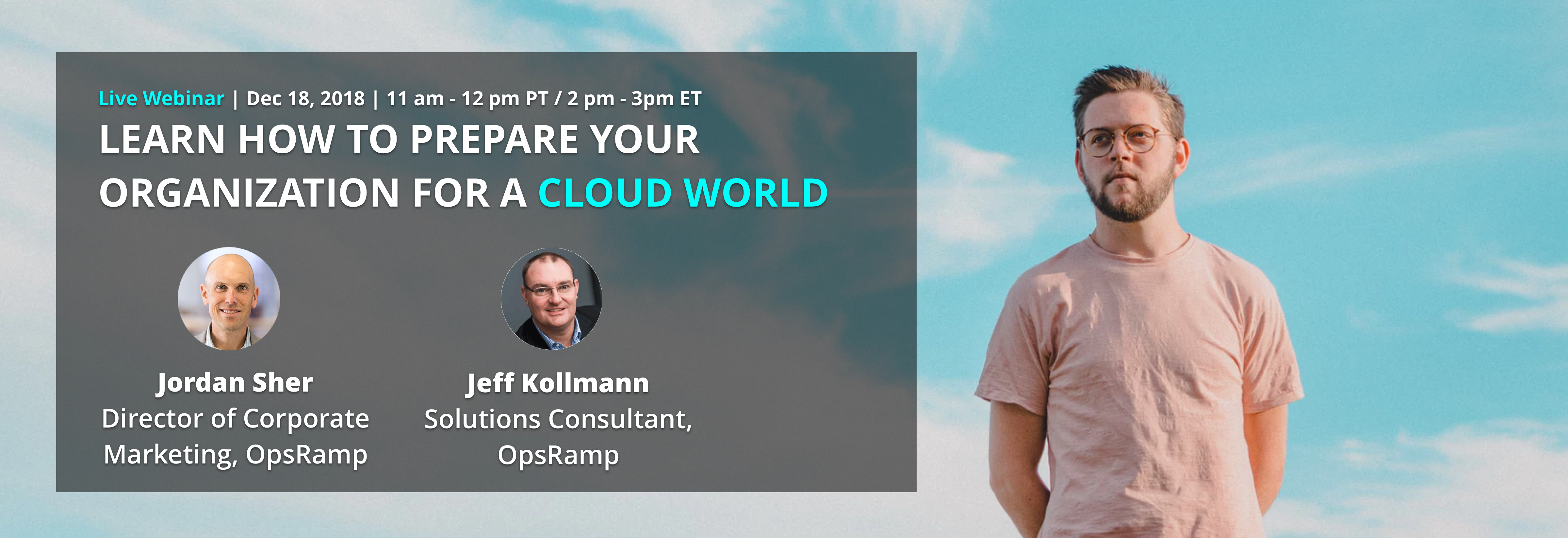 [Webinar] Learn How to Prepare Your Organization for a Cloud World