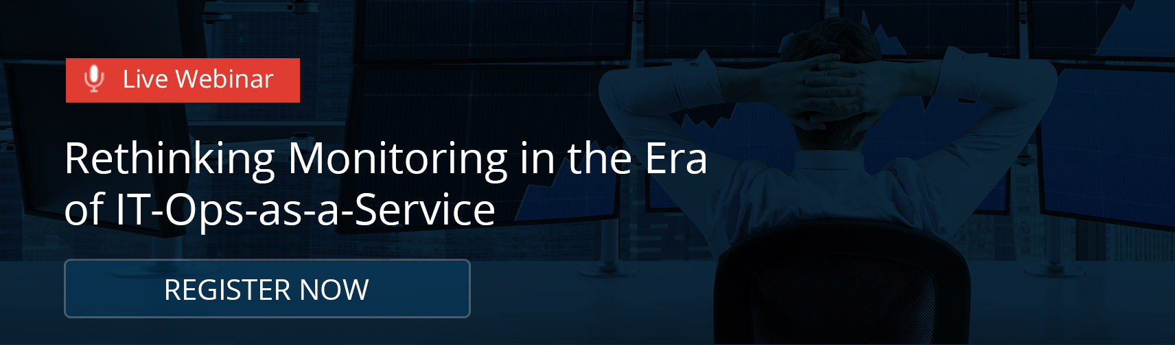 Webinar: Rethinking Monitoring In The Era of IT-Ops-as-a-Service
