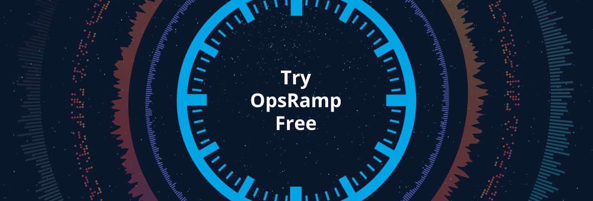 OpsRamp Free Trial Provides Self-Service CloudOps to SREs