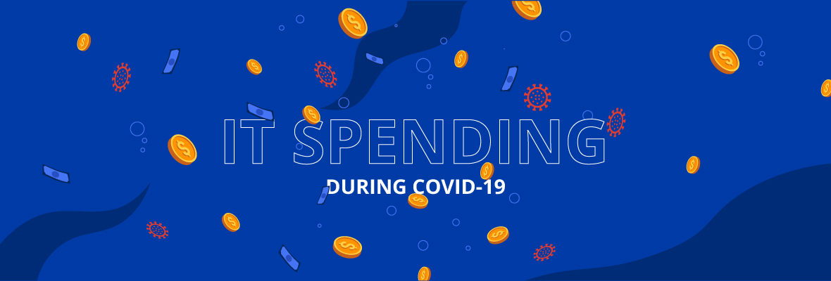 How IT spending has changed during Covid-19