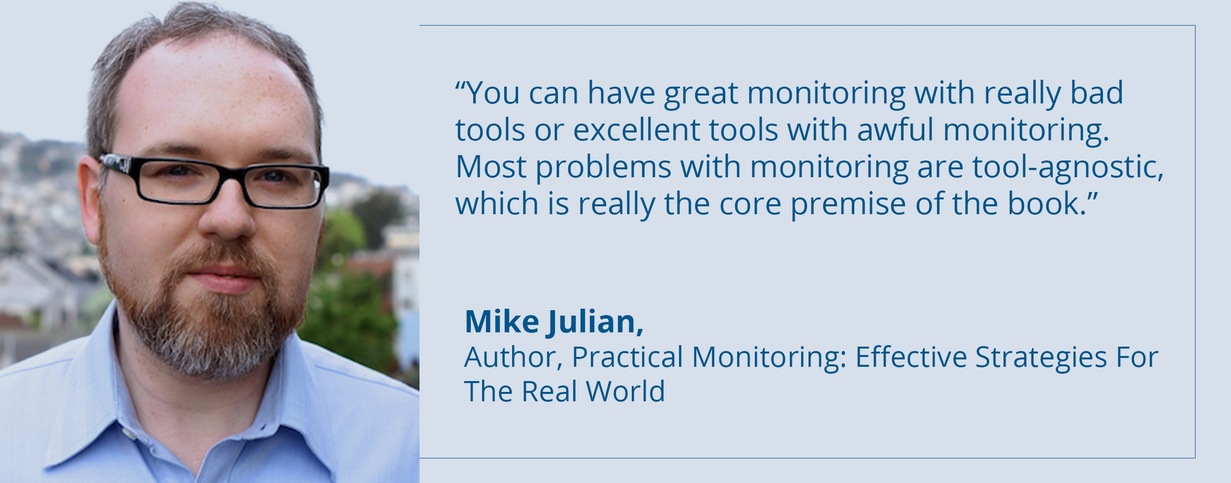 Mike Julian On Practical Monitoring