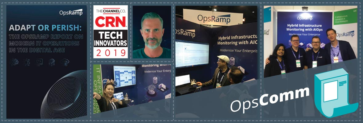 OpsComm Fall 2019: IT Operations Research and OpsRamp Platform Updates