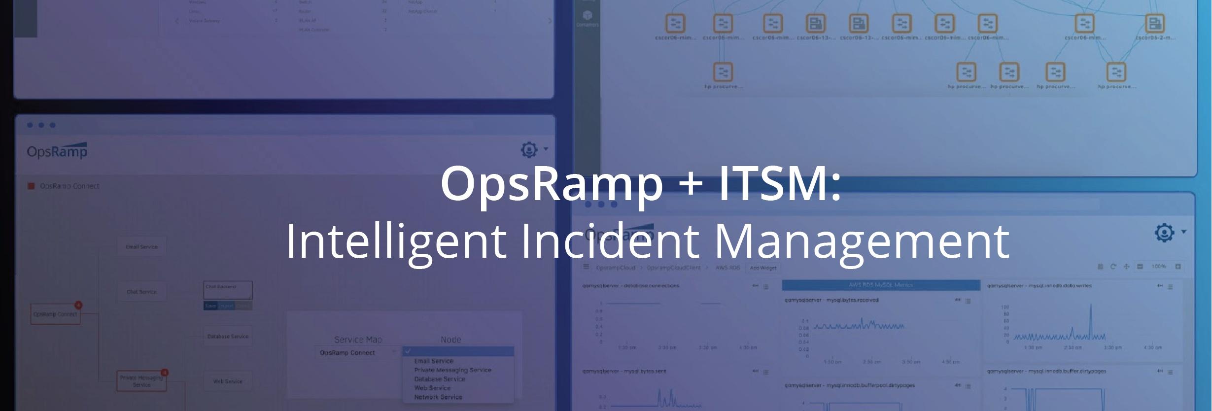 [On-Demand Webinar] OpsRamp + ITSM: Intelligent Incident Management For Superior Digital Performance