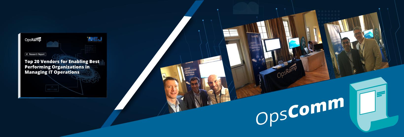 [OpsComm 9月] OpsRampは、IT運用の管理において最高のパフォーマンスを発揮する組織を実現するためのトップベンダーとして認められました