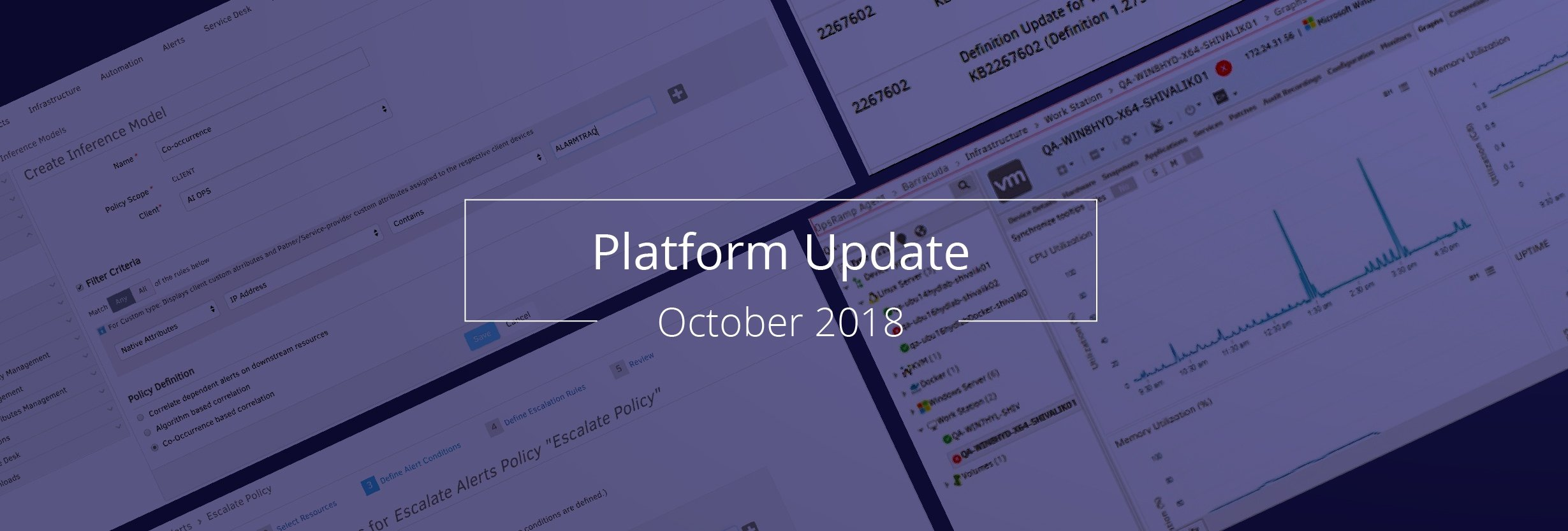 OpsRamp October 2018 Update: Cut Through the Noise with Enhanced Alert Management