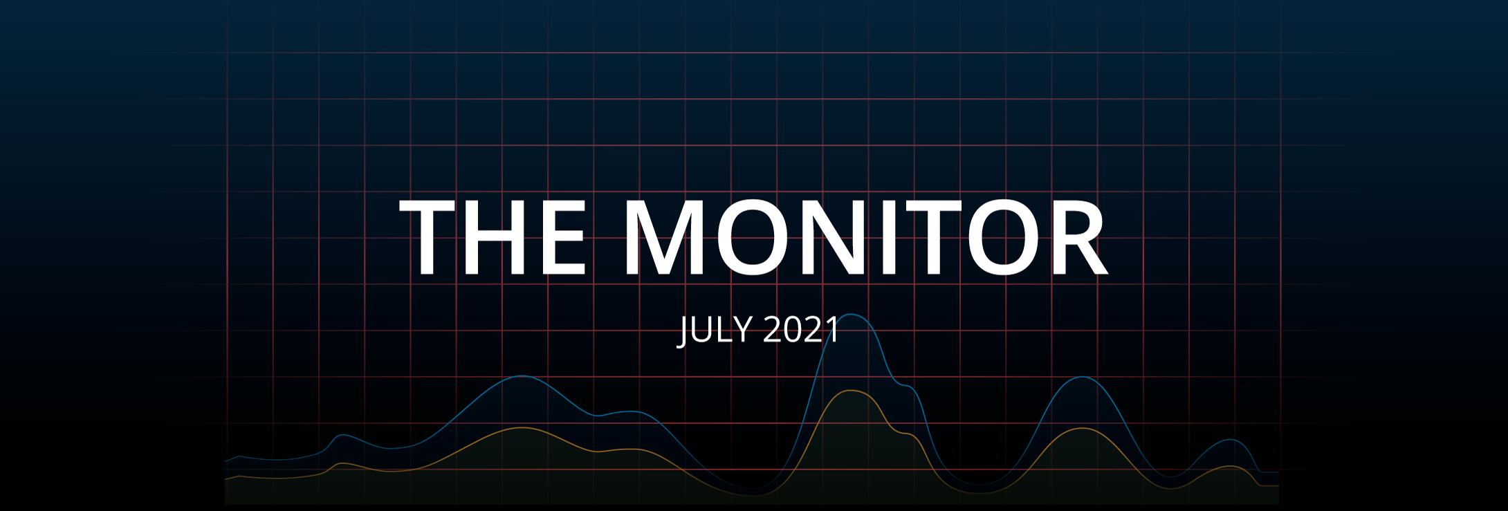 The Monitor - July 2021