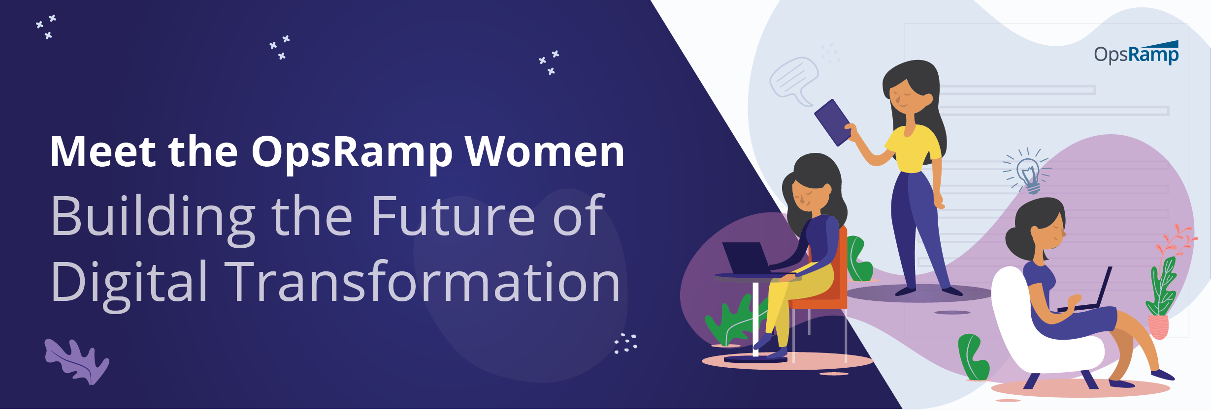 Meet the OpsRamp Women Building the Future of Digital Transformation