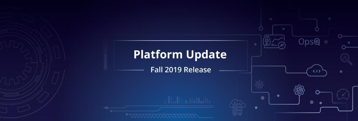 OpsRamp 2019年秋リリース:サービス中心のAIOpsで稼働時間を改善し、マルチクラウドモニタリングで魅力的なカスタマーエクスペリエンスを実現
