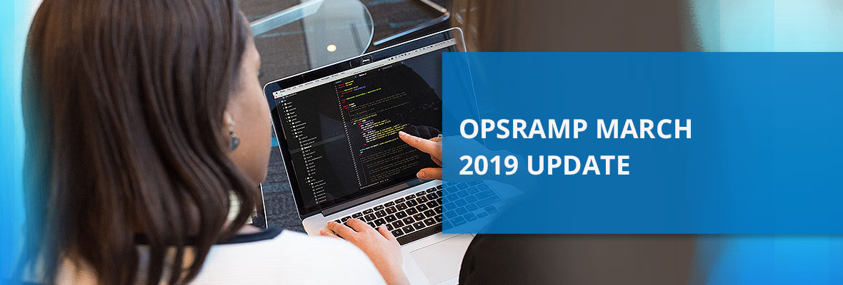 OpsRamp March 2019 Update: Incident Management and Multi-Cloud, Serverless Monitoring for Better Uptime and Faster Recovery