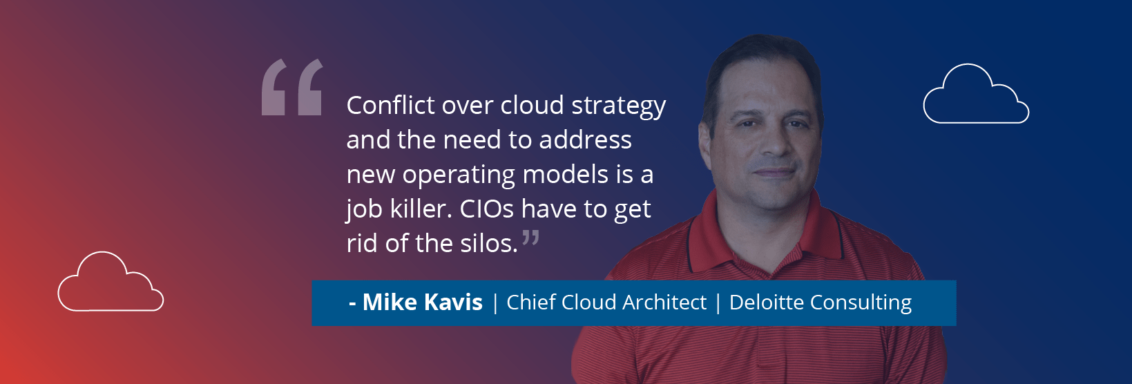 Mike Kavis: Cloud Complexity is a CIO Job Killer