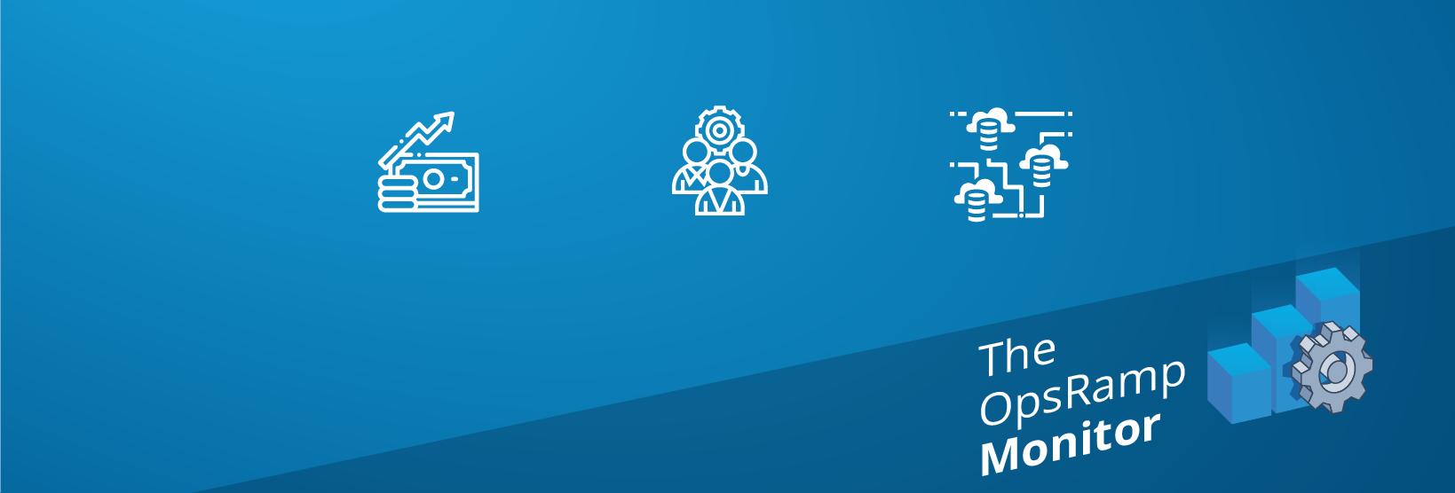 The OpsRamp Monitor: SRE Salaries, DevOps Teams, Multi-Cloud Survey