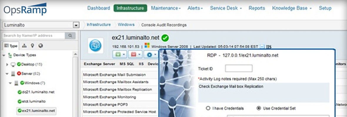 OpsRamp Audit Recording Reduces Conflict, Gets To Facts, and Nails It